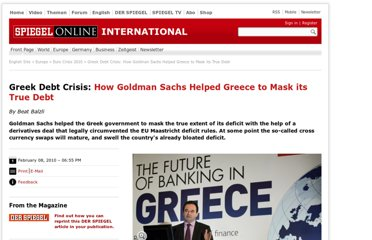 http://www.spiegel.de/international/europe/greek-debt-crisis-how-goldman-sachs-helped-greece-to-mask-its-true-debt-a-676634.html