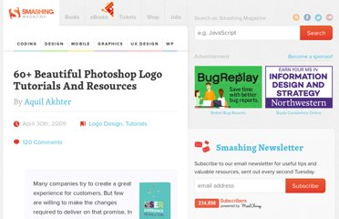 http://www.smashingmagazine.com/2009/04/30/60-beautiful-logo-design-tutorials-and-resources/