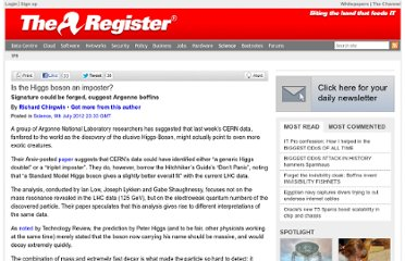 http://www.theregister.co.uk/2012/07/09/is_the_higgs_boson_an_imposter/