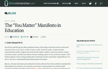 http://www.onlineuniversities.com/blog/2012/07/the-%e2%80%9cyou-matter%e2%80%9d-manifesto-education/