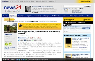 http://www.news24.com/MyNews24/The-Higgs-Boson-The-Universe-Probability-Factors-20120710