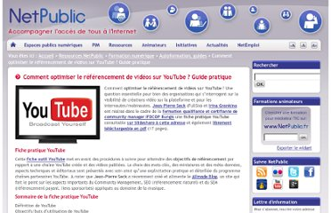 http://www.netpublic.fr/2012/07/comment-optimiser-le-referencement-de-videos-sur-youtube-guide-pratique/