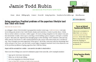 http://www.jamierubin.net/2012/07/10/going-paperless-practical-problems-of-the-paperless-lifestyle-and-how-i-deal-with-them/