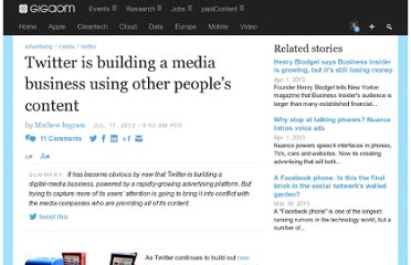 http://gigaom.com/2012/07/11/twitter-is-building-a-media-business-using-other-peoples-content/