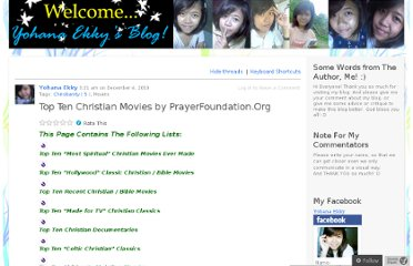 http://yohanaekky.wordpress.com/2010/12/04/top-ten-christian-movies-by-prayerfoundation-org/