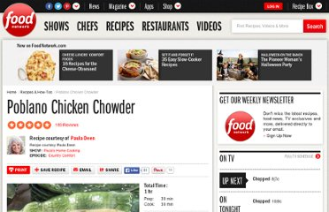 http://www.foodnetwork.com/recipes/paula-deen/poblano-chicken-chowder-recipe/index.html