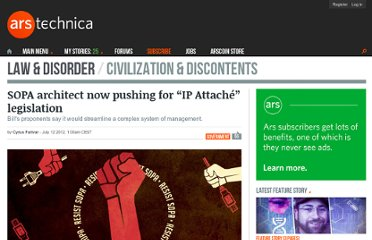 http://arstechnica.com/tech-policy/2012/07/sopa-architect-now-pushing-for-ip-attache-legislation/