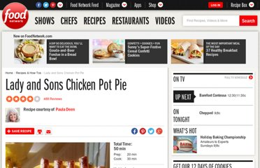 http://www.foodnetwork.com/recipes/paula-deen/lady-and-sons-chicken-pot-pie-recipe/index.html