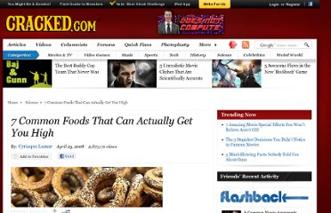http://www.cracked.com/article_16178_7-common-foods-that-can-actually-get-you-high.html