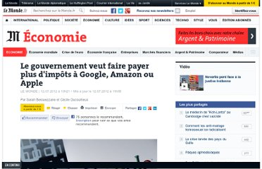 http://www.lemonde.fr/economie/article/2012/07/12/le-gouvernement-veut-faire-payer-plus-d-impots-a-google-amazon-ou-apple_1732563_3234.html