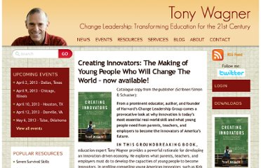http://www.tonywagner.com/resources/creating-innovators