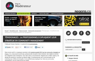 http://www.blogdumoderateur.com/temoignages-14-professionnels-expliquent-leur-strategie-en-community-management/