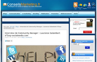 http://www.conseilsmarketing.com/e-marketing/interview-de-community-manager-laurence-galambert-deasy-socialmedia-com