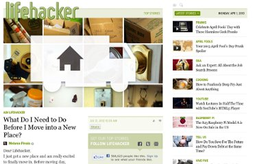 http://lifehacker.com/5925388/what-do-i-need-to-do-before-i-move-into-a-new-place