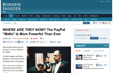 http://www.businessinsider.com/the-paypal-mafia-is-even-more-powerful-2011-11?op=1#peter-thiel-making-big-bets-and-courting-controversy-1