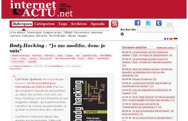 http://www.internetactu.net/2012/07/13/body-hacking-je-suis-donc-je-me-modifie/