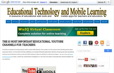 http://www.educatorstechnology.com/2012/07/10-most-important-educational-youtube.html