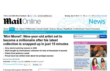 http://www.dailymail.co.uk/news/article-2172551/Art-genius-Nine-year-old-painter-tipped-greatness-buyers-world-snap-work.html