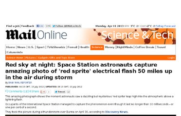http://www.dailymail.co.uk/sciencetech/article-2172925/Red-sky-night-Space-Station-astronauts-capture-amazing-photo-red-sprite-electrical-flash-50-miles-air-storm.html