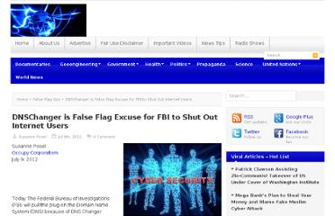 http://occupycorporatism.com/dnschanger-is-false-flag-excuse-for-fbi-to-shut-out-internet-users/