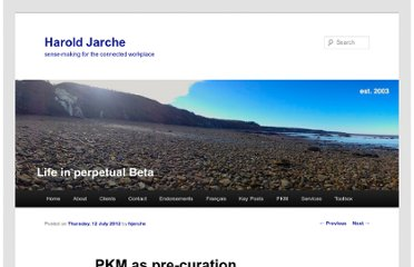 http://www.jarche.com/2012/07/pkm-as-pre-curation/