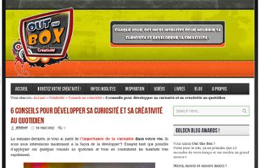 http://www.out-the-box.fr/6-conseils-pour-developper-sa-curiosite-et-sa-creativite-au-quotidien/