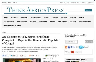 http://thinkafricapress.com/democratic-republic-congo/are-consumers-electronic-products-complicit-rape-democratic-republic-congo