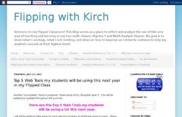 http://flippingwithkirch.blogspot.com/2012/07/top-5-web-tools-my-students-will-be.html