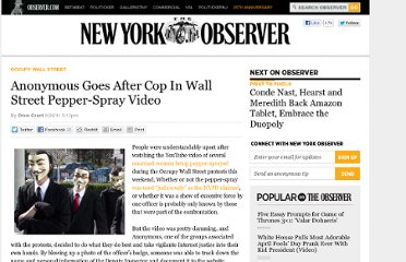 http://observer.com/2011/09/anonymous-goes-after-cop-in-wall-street-pepper-spray-video/