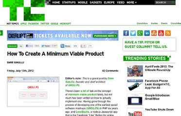 http://techcrunch.com/2012/07/13/how-to-create-a-minimum-viable-product/
