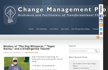 http://www.changemanagementpro.com/wisdom-dog-whisperer-super-nanny-kindergarten-teacher/