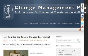 http://www.changemanagementpro.com/how-you-see-the-future-changes-everything/