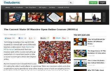 http://edudemic.com/2012/07/the-current-state-of-massive-open-online-courses-moocs/