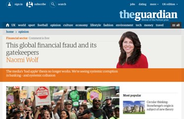 http://www.guardian.co.uk/commentisfree/2012/jul/14/global-financial-fraud-gatekeepers