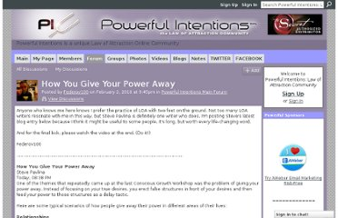 http://www.powerfulintentions.org/forum/topics/how-you-give-your-power-away
