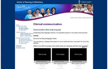 http://nursing.flinders.edu.au/students/studyaids/clinicalcommunication/activities_page.php?id=22