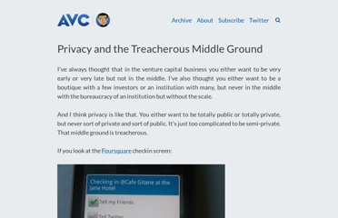 http://www.avc.com/a_vc/2010/05/privacy-and-the-treacherous-middle-ground.html