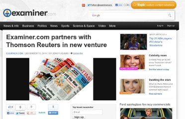 http://www.examiner.com/article/examiner-com-partners-with-thomson-reuters-new-venture