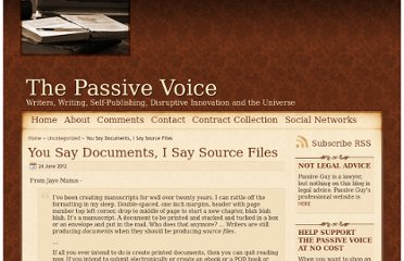 http://www.thepassivevoice.com/06/2012/you-say-documents-i-say-source-files/