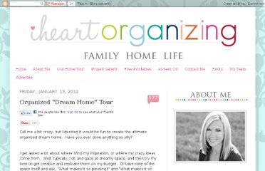 http://iheartorganizing.blogspot.com/2012/01/organized-dream-home-tour.html