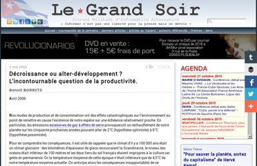 http://www.legrandsoir.info/Decroissance-ou-alter-developpement-L-incontournable-question.html