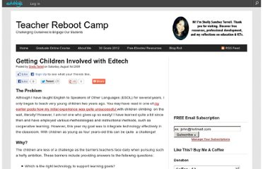 http://teacherbootcamp.edublogs.org/2009/08/01/getting-children-involved-with-edtech/