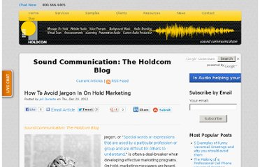 http://soundcommunication.holdcom.com/bid/79745/How-To-Avoid-Jargon-In-On-Hold-Marketing