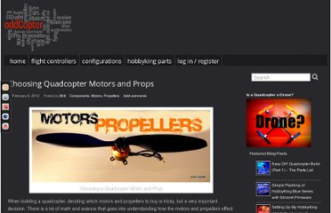 http://oddcopter.com/2012/02/06/choosing-quadcopter-motors-and-props/