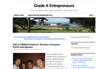 http://delbourg-delphis.com/2009/08/talk-to-insead-students-starting-a-company-thrills-and-agonies/