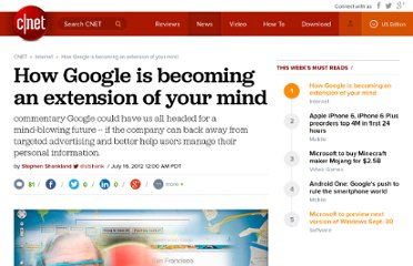 http://news.cnet.com/8301-1023_3-57470853-93/how-google-is-becoming-an-extension-of-your-mind/