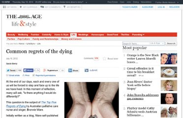 http://www.theage.com.au/lifestyle/life/common-regrets-of-the-dying-20120716-224y2.html