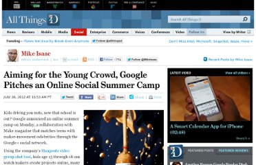 http://allthingsd.com/20120716/aiming-for-the-young-crowd-google-pitches-an-online-social-summer-camp/