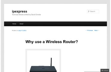 http://ipexpress.wordpress.com/2012/07/17/why-use-a-wireless-router/