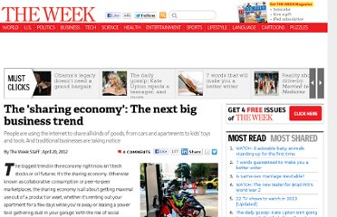http://theweek.com/article/index/227042/the-sharing-economy-the-next-big-business-trend